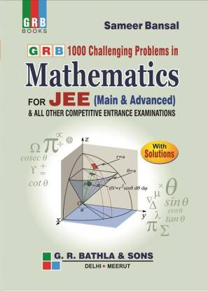GRB 100 Challenging Problems in Mathematics For JEE Main &Advanced