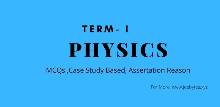 CBSE Class 12th Term 1 MCQs Case Study Based Assertion Reason Questions
