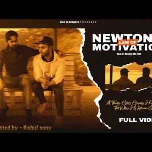 Newton's Law Of Motivation - Bad Machine ( Official Music Video Lyrics)| Ritesh | Pankaj Sijairya