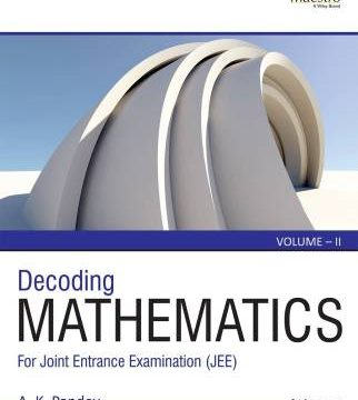 Wileys Decoding Mathematics For JEE A K Pandey PDF Download